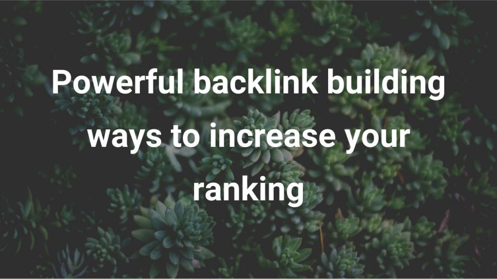 Way to get high quality backlinks