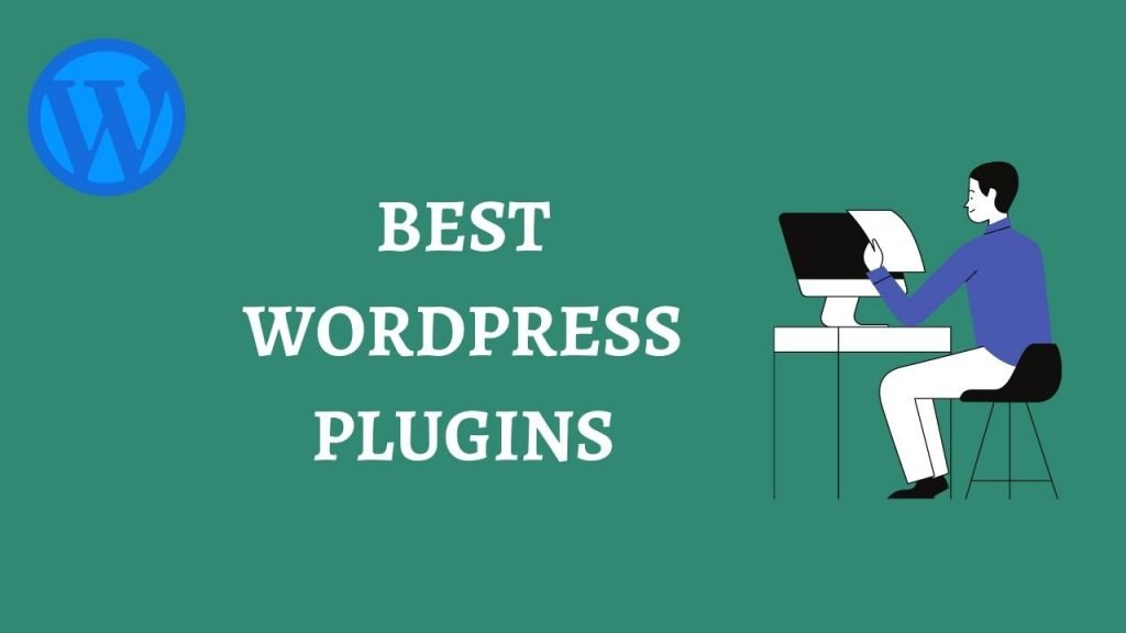 some best wordpress plugins for bloggers