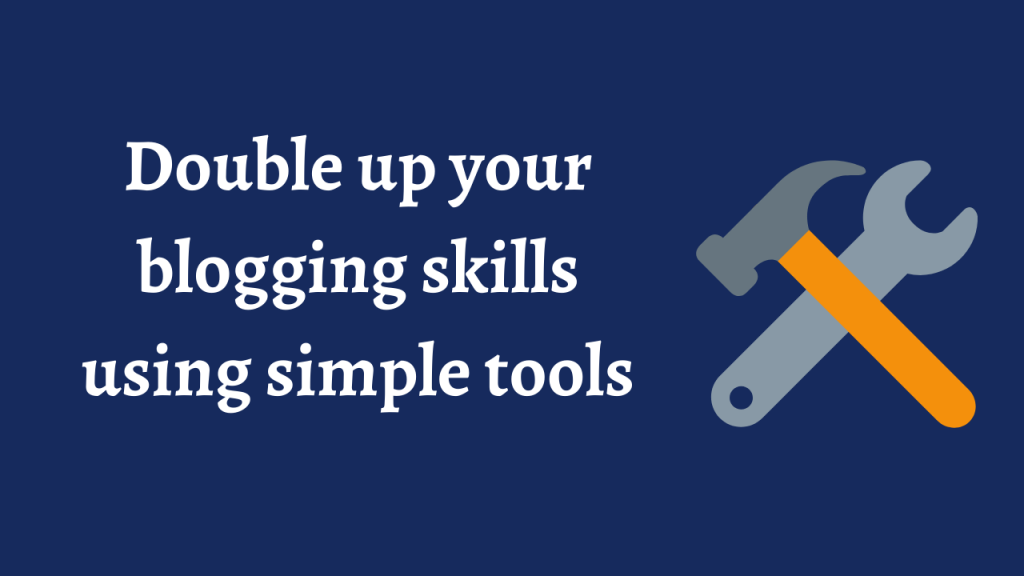 best blogging tools to write your blogs better in everyway