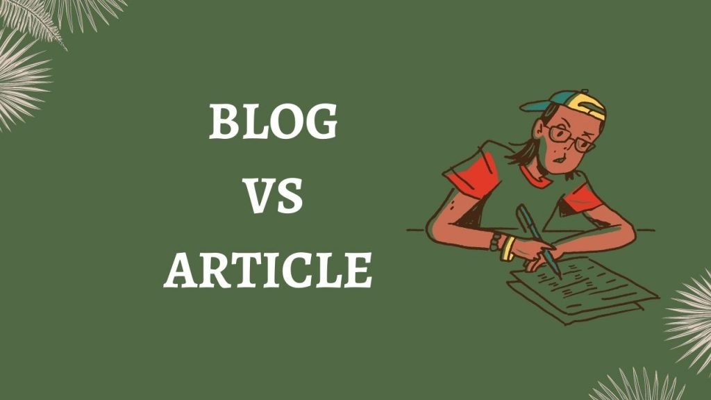 writing a blog vs article - is anything different