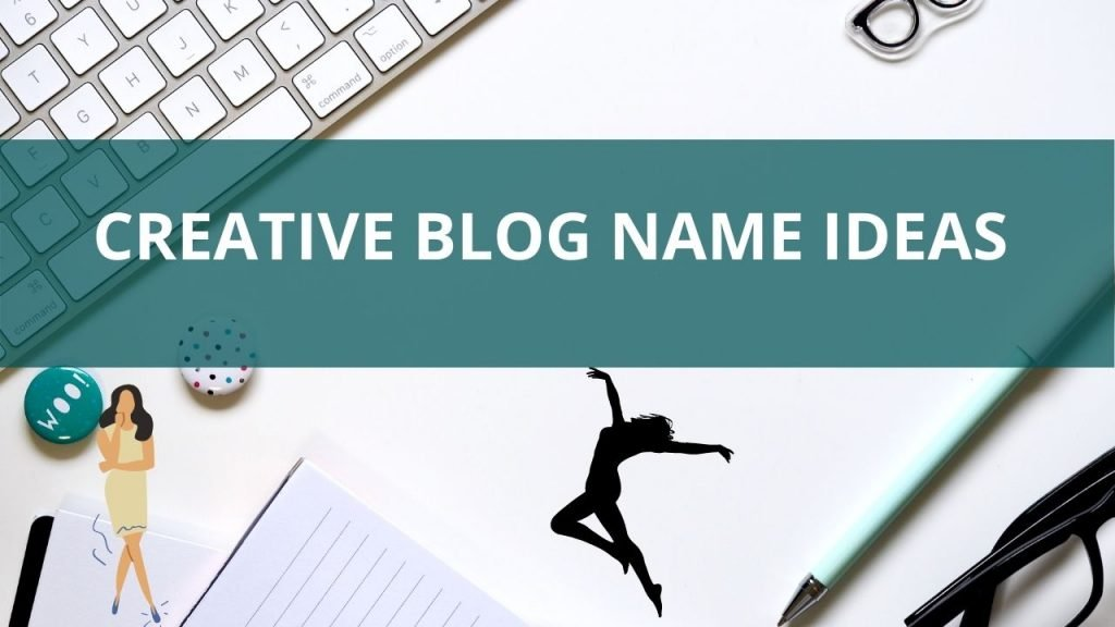 List of lifestyle blog name ideas