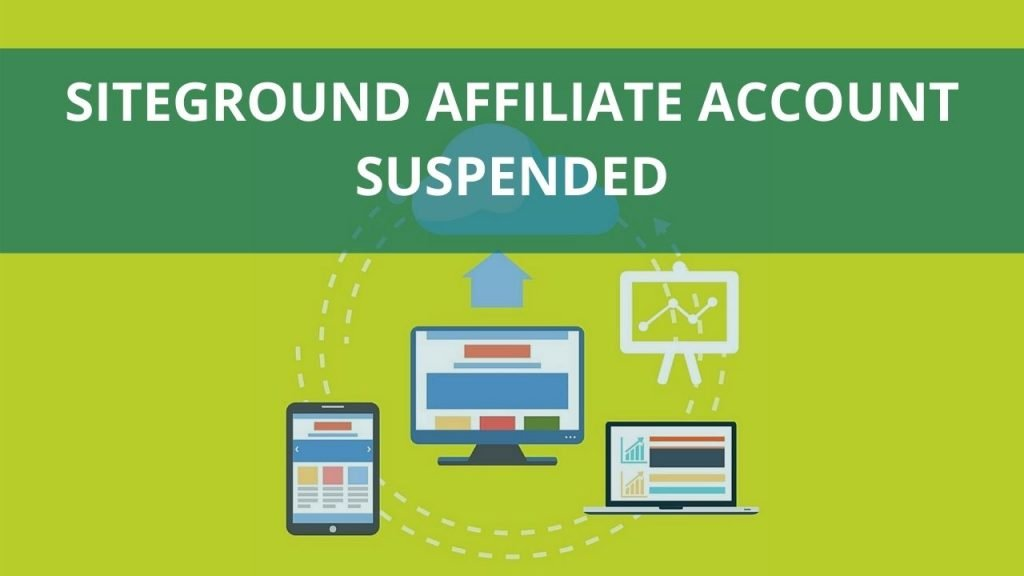 Sitegroung affiliate account will be suspended