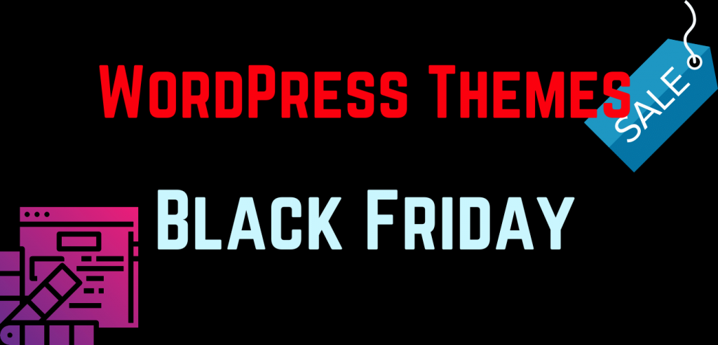 WordPress themes Black Friday Deals and Cyber Monday