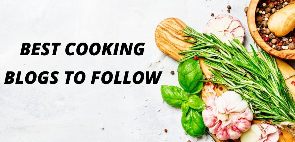 Best cooking blogs and bloggers
