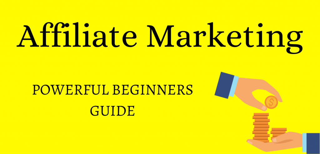 Affiliate marketing explained for beginners