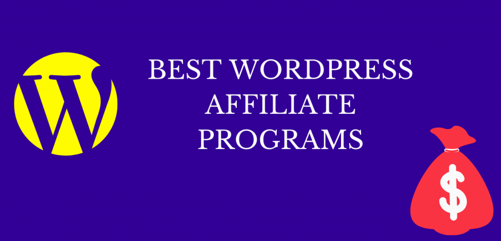 WordPress affiliate programs for bloggers