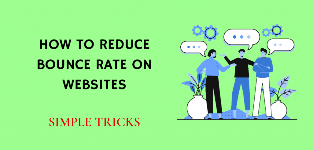 Reduce bounce rate on websites
