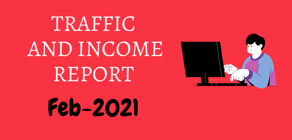 Monthly traffic and Income report- feb-2021