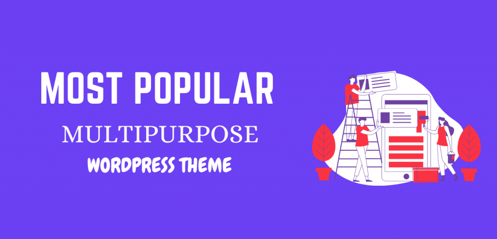 Best and Most Popular multipurpose WordPress theme