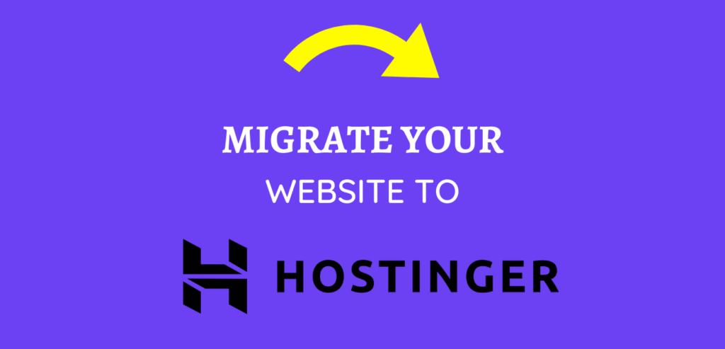 How to migrate WordPress website to Hostinger