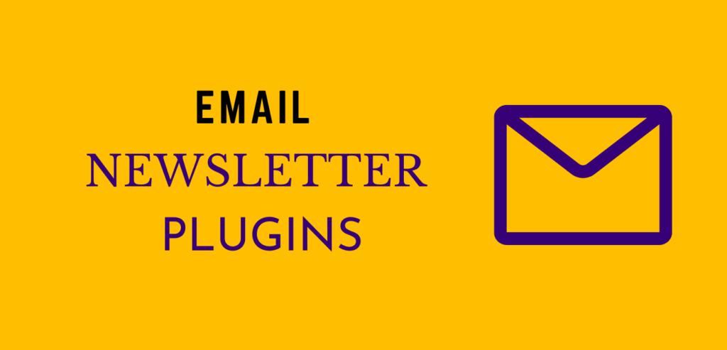 Best Email newsletter plugins